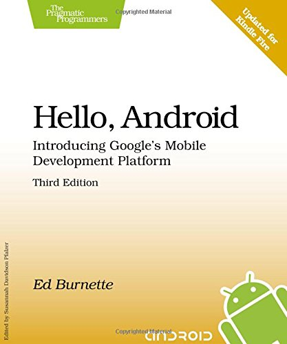 9781934356562: Hello, Android: Introducing Google's Mobile Development Platform (Pragmatic Programmers)