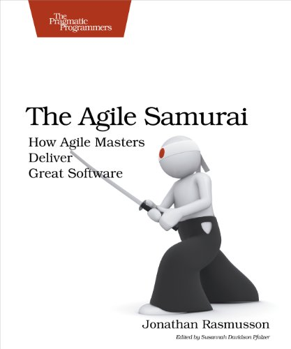 9781934356586: The Agile Samurai: How Agile Masters Deliver Great Software (Pragmatic Programmers)