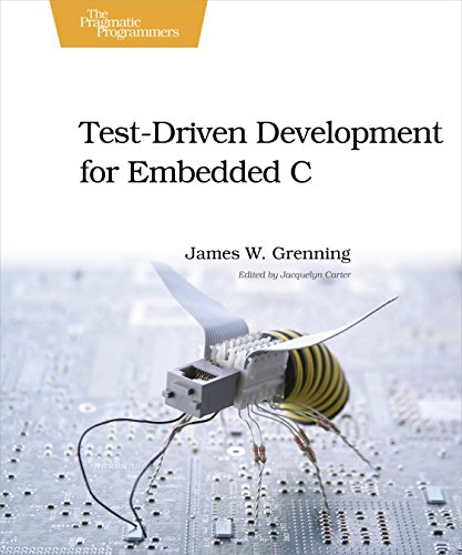 9781934356623: Test Driven Development for Embedded C (Pragmatic Programmers)