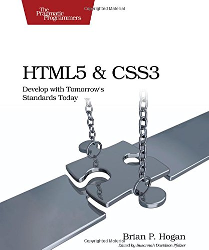9781934356685: HTML5 and CSS3: Develop with Tomorrow's Standards Today (Pragmatic Programmers)