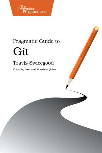 9781934356722: Pragmatic Guide to Git (Pragmatic Guides)
