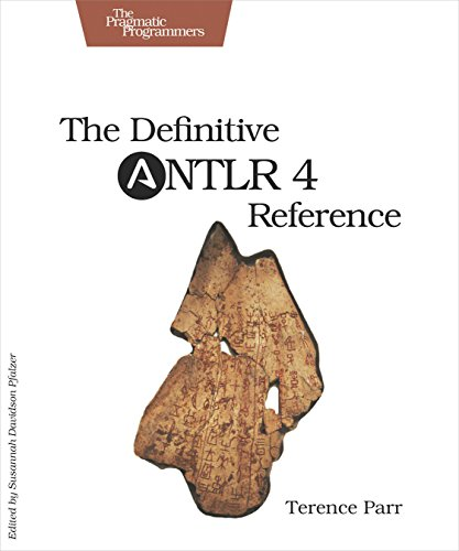 9781934356999: The Definitive ANTLR 4 Reference