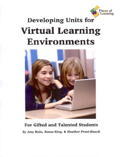 Developing Virtual Learning Environments for Gifted and Talented Students: Heather Frost-Hauck, ...