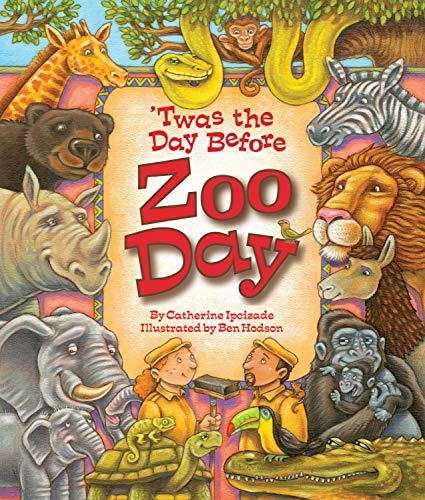 Twas the Day Before Zoo Day: Catherine Ipcizade