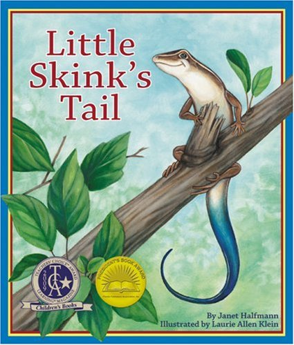 9781934359204: Library Book: Little Skink's Tail (Rise and Shine)