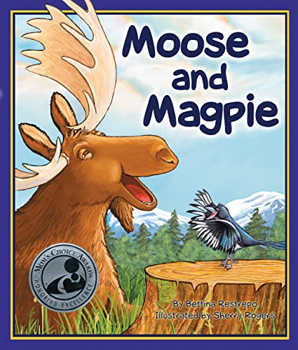 9781934359976: Moose and Magpie (Arbordale Collection)