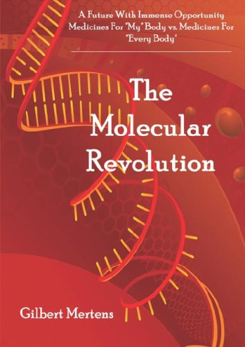 A Future with Immense Opportunity: The Molecular: Gilbert Mertens