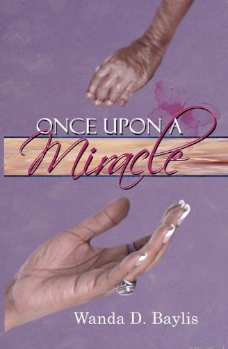 9781934363782: Once Upon A Miracle