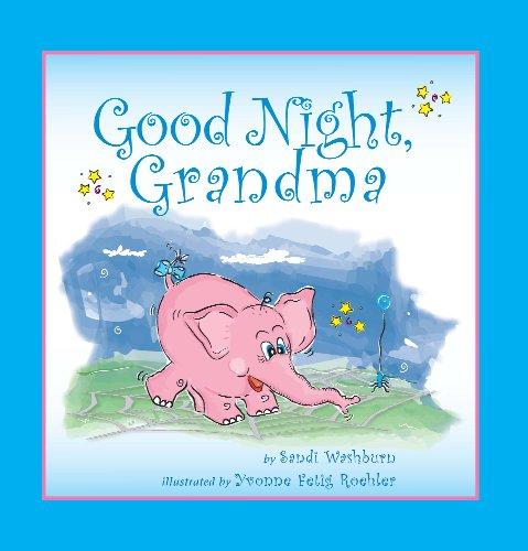 9781934367094: Good Night, Grandma