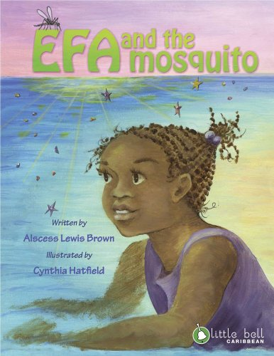 Efa and the Mosquito: Alscess Lewis Brown