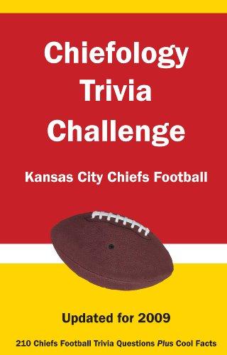 9781934372708: Chiefology Trivia Challenge: Kansas City Chiefs Football