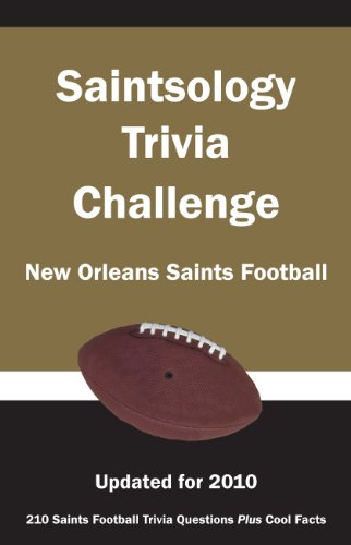 Saintsology Trivia Challenge: New Orleans Saints Football: researched by) Ann E. Wilson