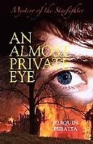 9781934376171: An Almost Private Eye: Mystery of the Starfighter