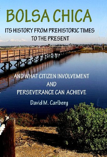 9781934379929: Bolsa Chica: Its History From Prehistoric Times to the Present