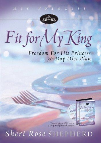 Fit For My King (His Princess): Rose, Shepherd Sheri