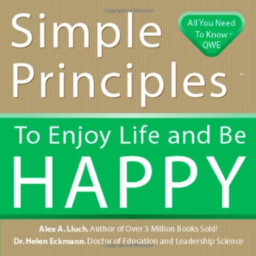 9781934386057: Simple Principles to Enjoy Life and Be Happy