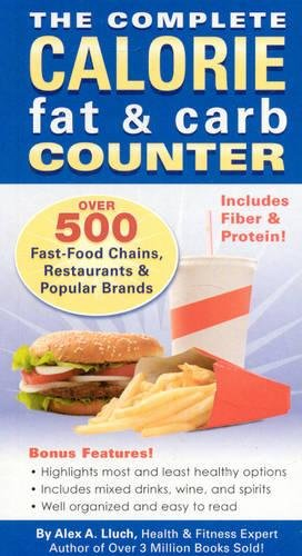 The Complete Calorie, Fat & Carb Counter
