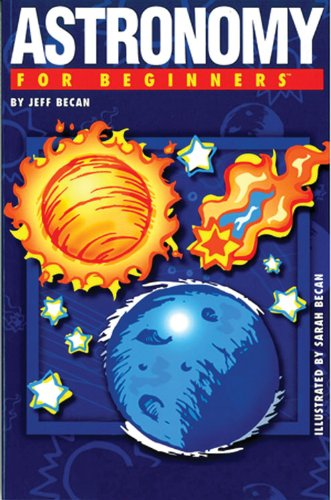 9781934389256: Astronomy For Beginners