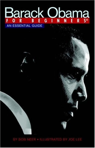 9781934389386: Barack Obama for Beginners: An Essential Guide