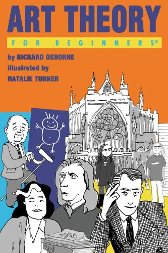 Art Theory For Beginners: Richard Osborne; Illustrated by Natalie Turner