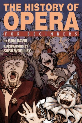 The History of Opera for Beginners: David, Ron