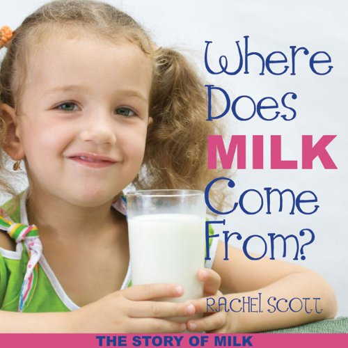 9781934393383: Where Does Milk Come From?: The Story of Milk