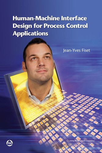 9781934394359: Human-Machine Interface Design for Process Control Applications
