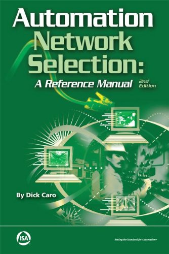 Automation Network Selection: A Reference Manual: Dick Caro