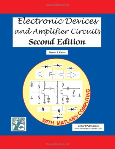 9781934404133: Electronic Devices and Amplifier Circuits with MATLAB Computing, Second Edition