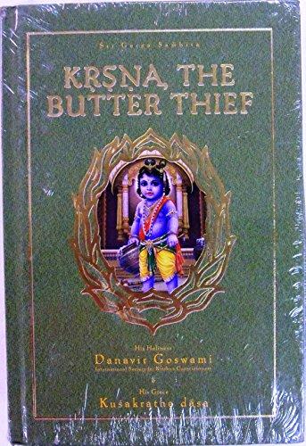 Krsna, The Butter Thief (Sri Garga-samhita, Canto: His Holiness Danavir