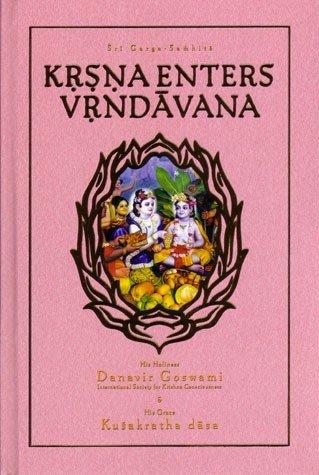 Krsna Enters Vrndavan (Sri Garga-samhita, Canto 2,: His Holiness Danavir