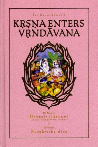 9781934405055: Krsna Enters Vrndavan (Sri Garga-samhita, Canto 2, Volume 1)