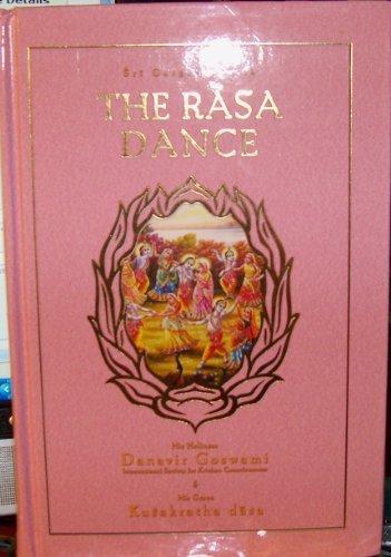 The Rasa Dance (Sri Garga-samhita, Canto 2,: His Holiness Danavir