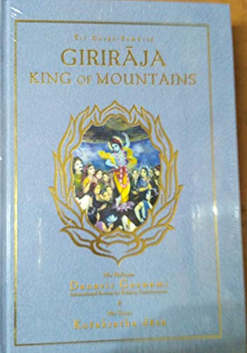 Giriraja, King of Mountains (Sri Garga-samhita, Canto: His Holiness Danavir