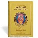 Ekadasi, The Lords Day (Sri Garga-samhita, Canto: His Holiness Danavir