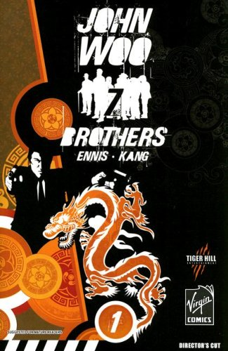 John Woo's Seven Brothers Volume 1: Sons of Heaven, Son of Hell (193441302X) by Ennis, Garth; Woo, John