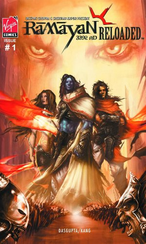 Deepak Chopra & Shekhar Kapur's Ramayan 3392 AD Volume 2: Reloaded - Tome of the Wastelands (Deepak Chopra & Shekhar Kapur's Ramayan 3392 Ad Reloaded) (v. 2) (9781934413128) by Shamik Dasgupta