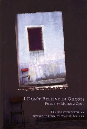 9781934414002: I Don't Believe in Ghosts (Lannan Translations Selection Series) (Albanian and English Edition)