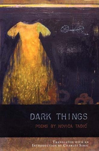 9781934414231: Dark Things (Lannan Translations Selection Series)