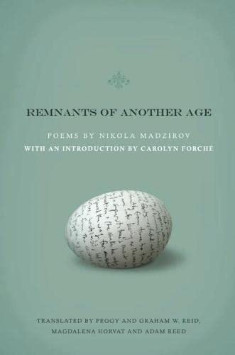 9781934414507: Remnants of Another Age (Lannan Translations Selection Series)