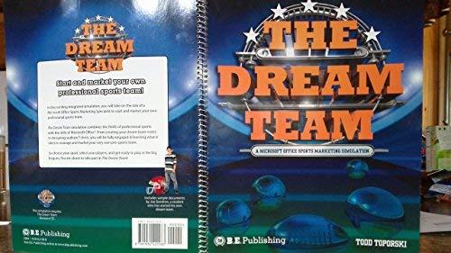9781934422083: The Dream Team: A Microsoft Office Sports Marketing Simulation