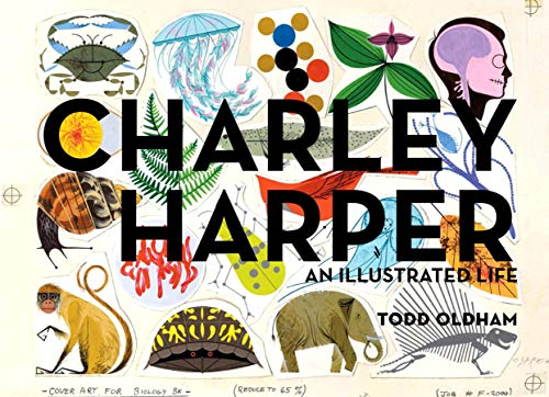 9781934429372: Charley Harper: An Illustrated Life