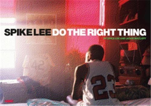 Do the Right Thing (Signed): Lee, Spike; Matloff, Jason