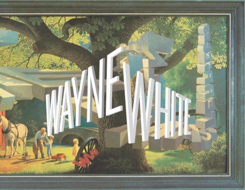Wayne White: Maybe Now I'll Get the Respect I So Richly Deserve: Oldham, Todd, White, Wayne