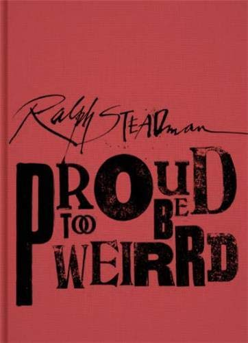 9781934429754: Ralph Steadman: Proud Too Be Weirrd