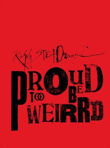 9781934429754: Ralph Steadman: Proud Too Be Weirrd