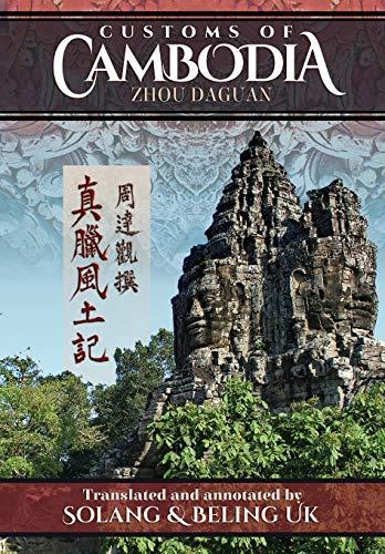 9781934431184: Customs of Cambodia - Zhou Daguan