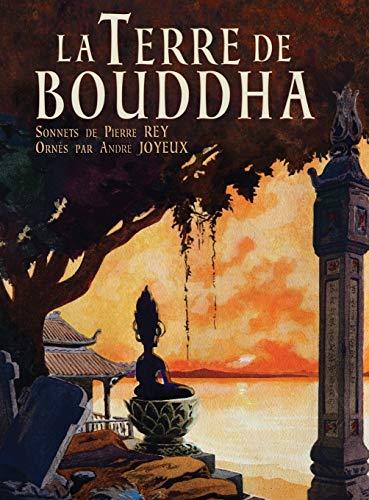 La Terre de Bouddha - Artistic Impressions: Pierre Rey