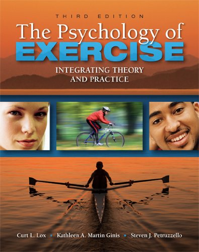 9781934432051: The Psychology of Exercise: Integrating Theory and Practice, Third Edition