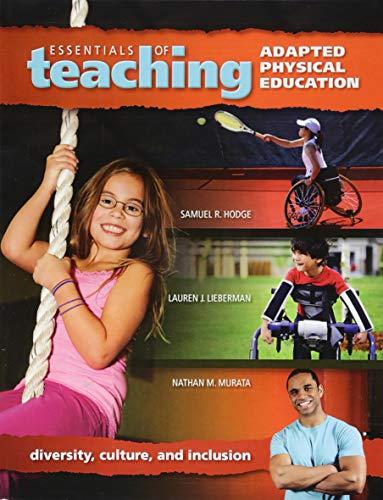 Essentials Of Teaching Adapted Physical Education: Hodge, Samuel R.;lieberman,